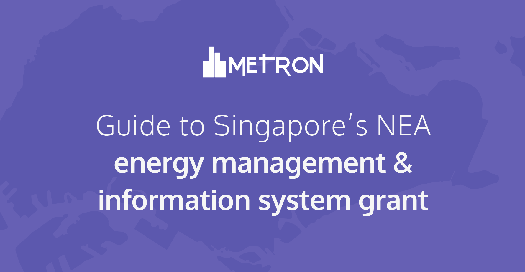 [Infographic] Your guide to Singapore's NEA EMIS Grant